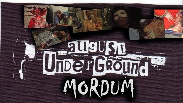Watch August Underground's Mordum free