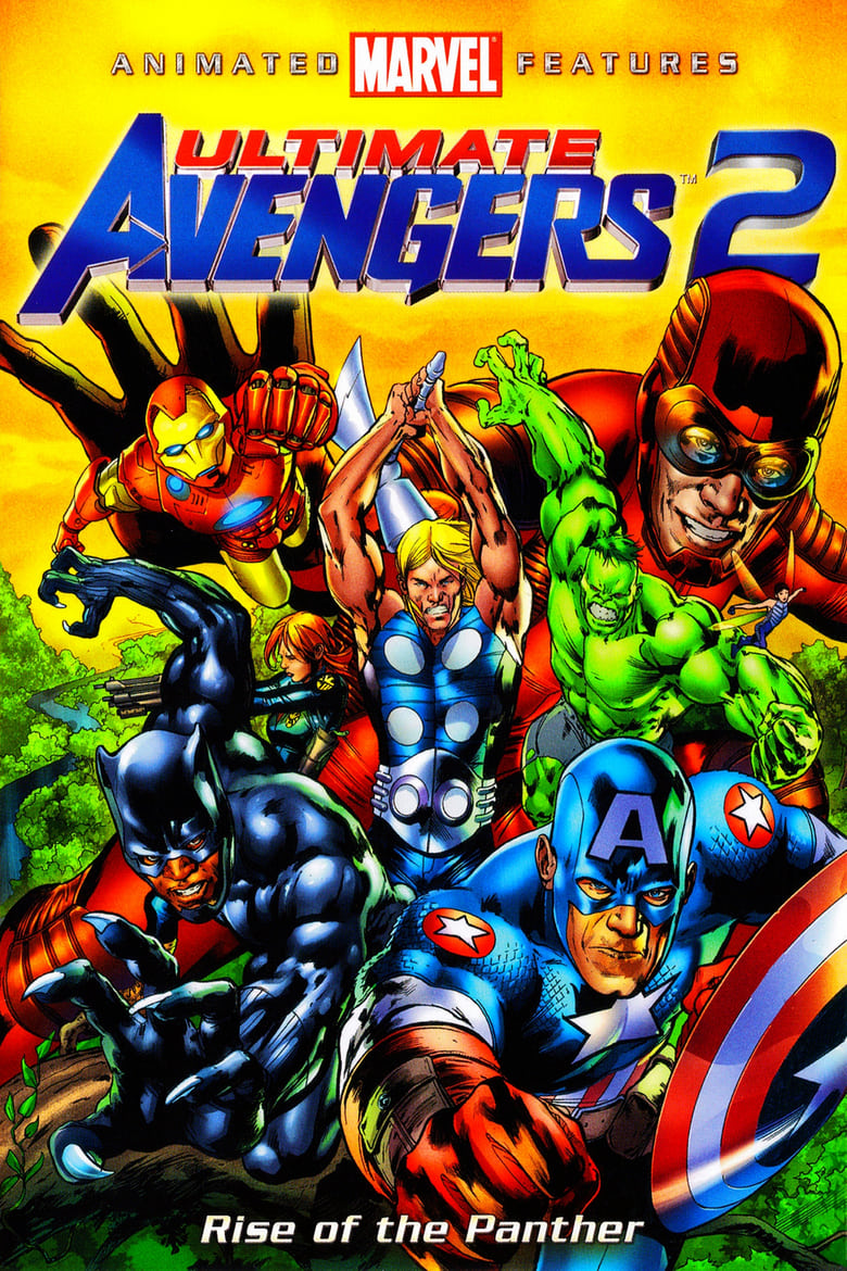 Ultimate Avengers 2 - Rise of the Panther - Abenteuer / 2010 / ab 12 Jahre