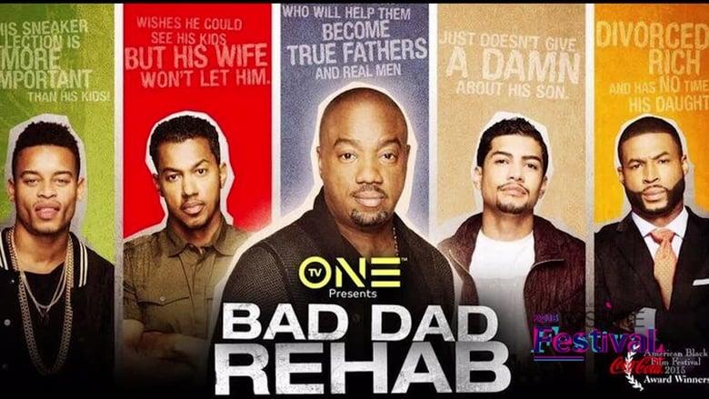 فيلم Bad Dad Rehab 2016 مترجم اونلاين