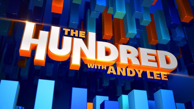 مسلسل The Hundred with Andy Lee 2021 مترجم اونلاين