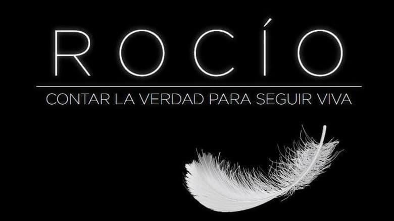 مسلسل Rocío, contar la verdad para seguir viva 2021 مترجم اونلاين