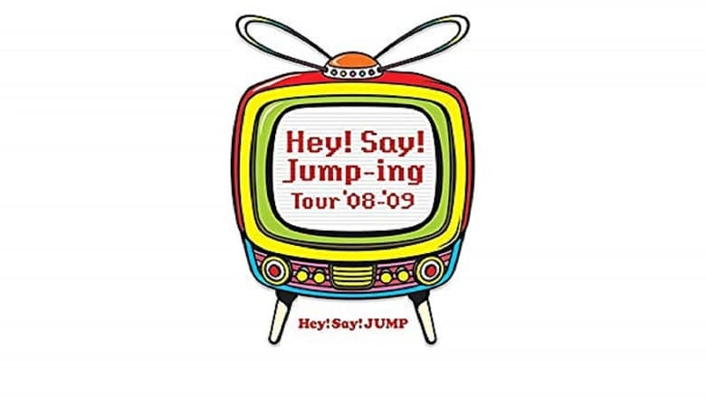 Watch Hey! Say! JUMP - Hey!Say!Jump-ing Tour '08-'09 Putlocker Movies