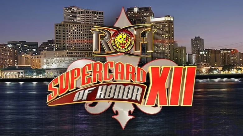 Watch ROH Supercard of Honor XII Putlocker Movies