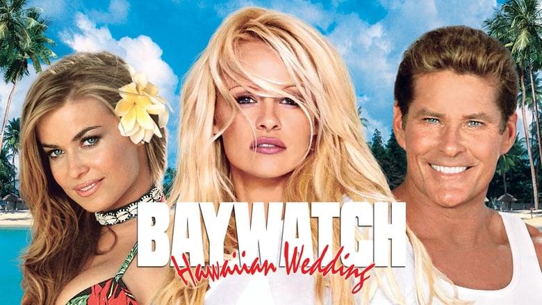 فيلم Baywatch: Hawaiian Wedding 2003 مترجم اونلاين