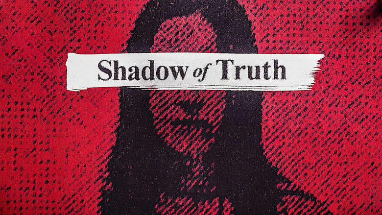 Shadow+of+Truth