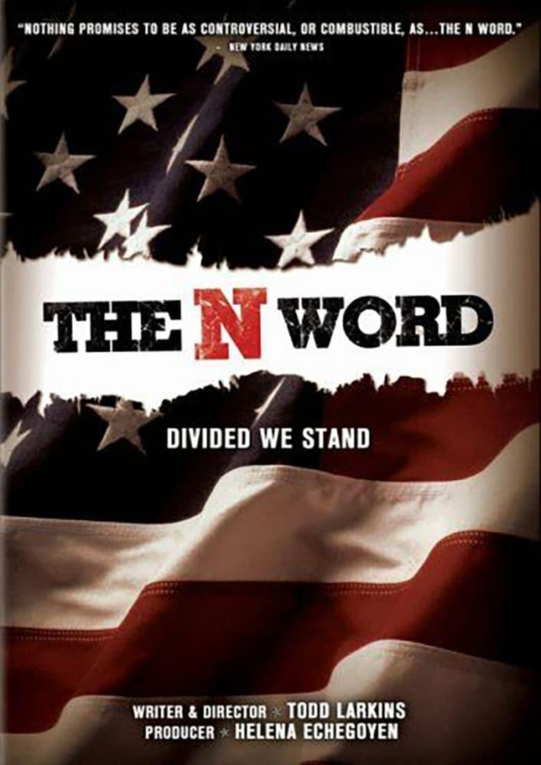 The N Word (2006)