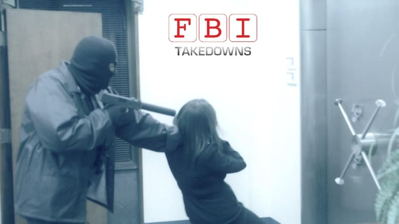 FBI Takedowns