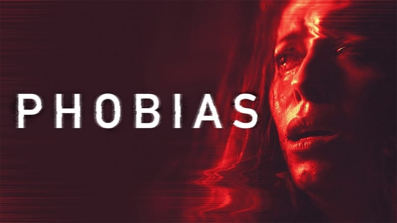 Watch Phobias free