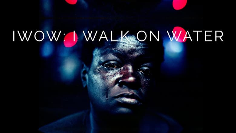 IWOW: I Walk on Water