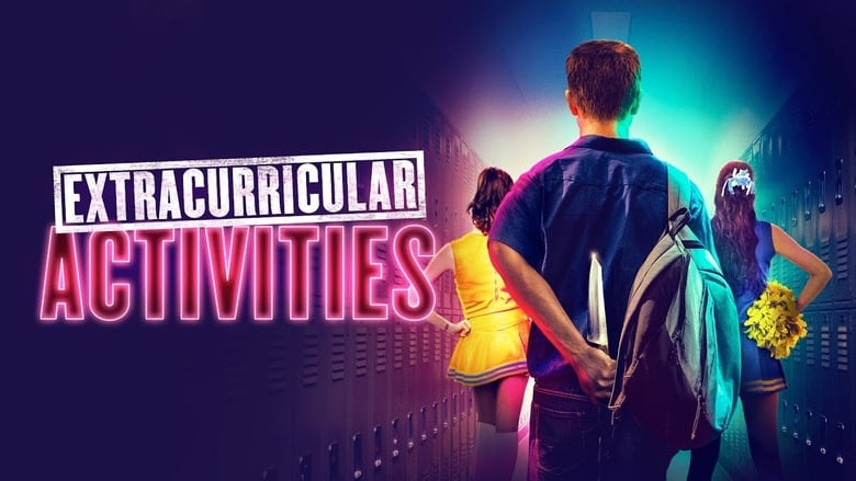 فيلم Extracurricular Activities 2019 مترجم