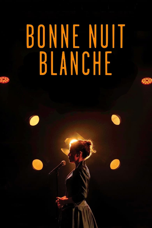 Blanche Gardin : Bonne nuit Blanche