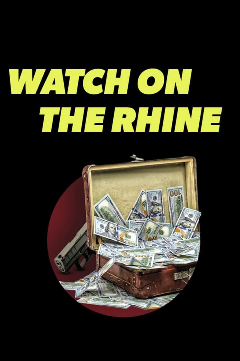 Watch on the Rhine (2021)