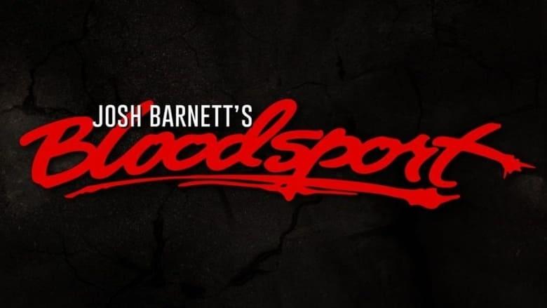 مشاهدة فيلم GCW Josh Barnett's Bloodsport 4 2021 مترجم أون لاين بجودة عالية