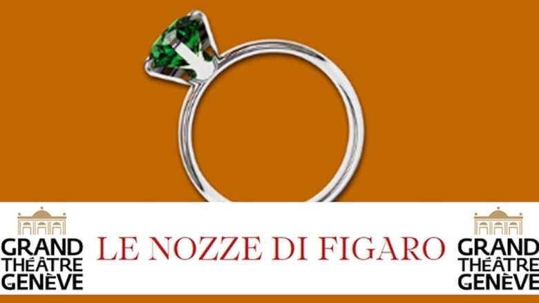 Watch The Marriage Of Figaro - Grand Théâtre de Genève Putlocker Movies