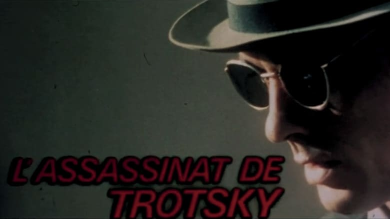 Watch The Assassination of Trotsky free
