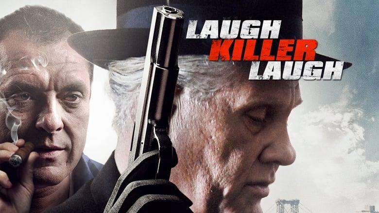 مشاهدة فيلم Laugh Killer Laugh 2015 مترجم أون لاين بجودة عالية