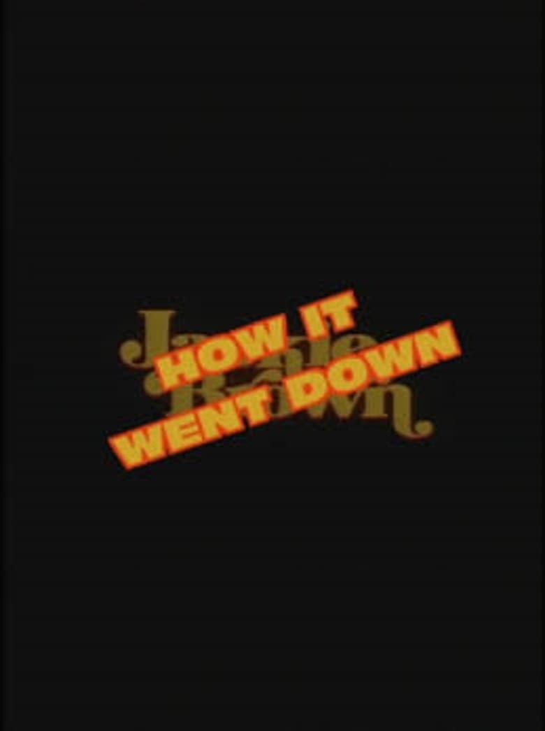 Jackie Brown: How It Went Down (2002)