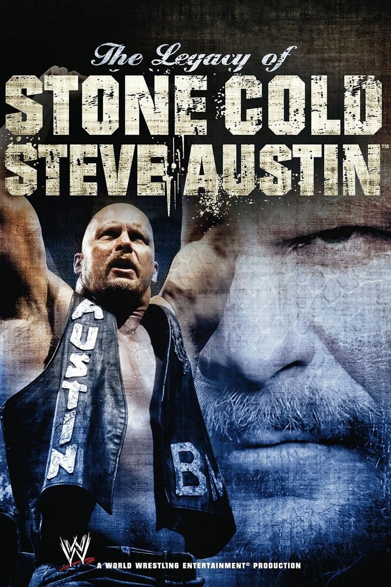 WWE: The Legacy of Stone Cold Steve Austin (2008)
