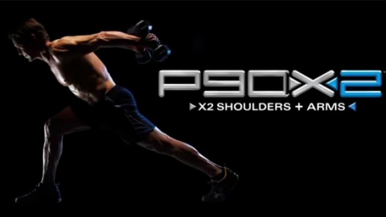 Watch P90X2: X2 Shoulders + Arms free