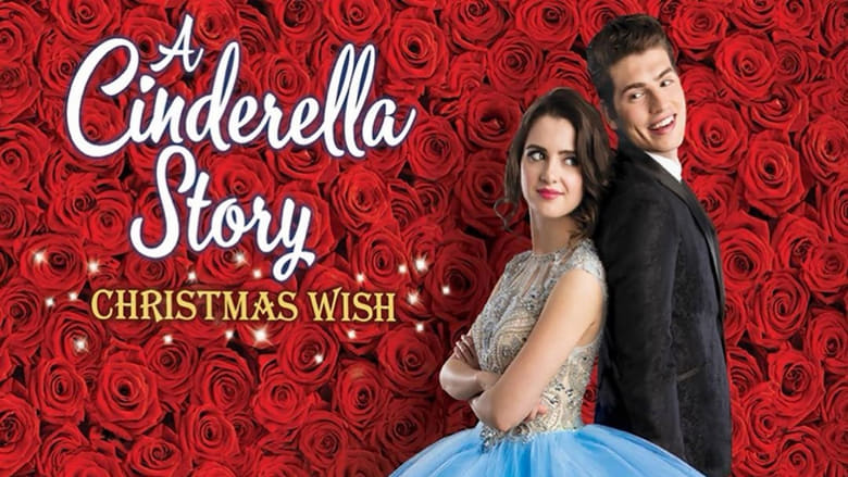 Watch A Cinderella Story: Christmas Wish Putlocker Movies