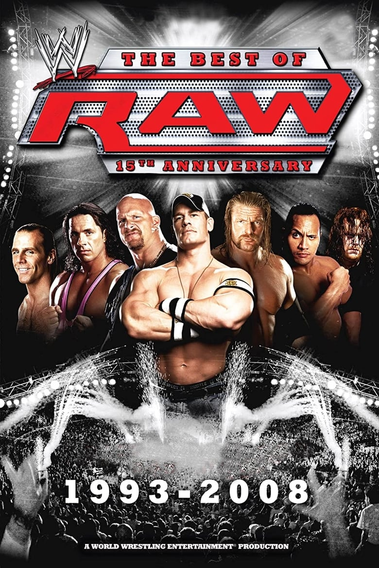 WWE: The Best of Raw 15th Anniversary (2009)