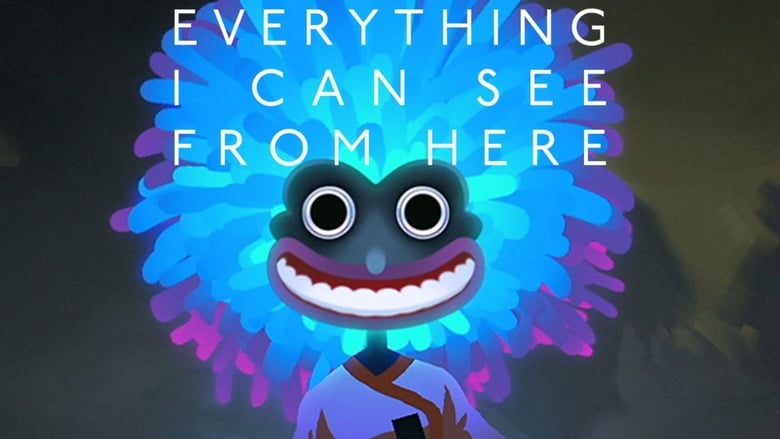 Everything+I+Can+See+From+Here