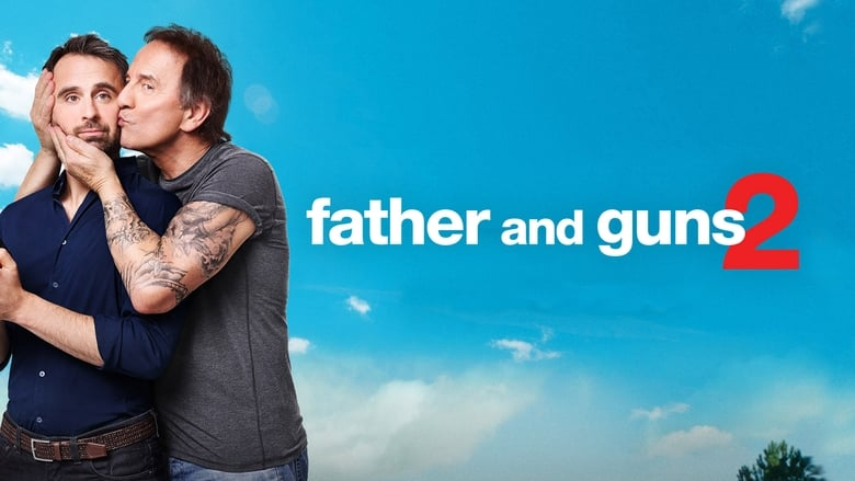 Watch Father and Guns 2 free