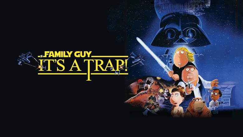 Watch Family Guy Presents: It's a Trap! Full Movie Online Free HD