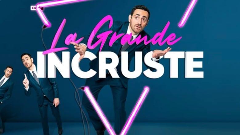 مشاهدة مسلسل La Grande Incruste مترجم أون لاين بجودة عالية