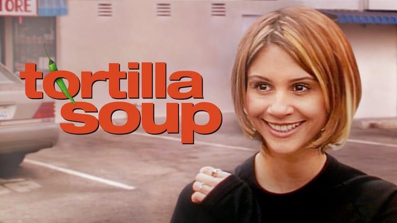 مشاهدة فيلم Tortilla Soup 2001 مترجم أون لاين بجودة عالية