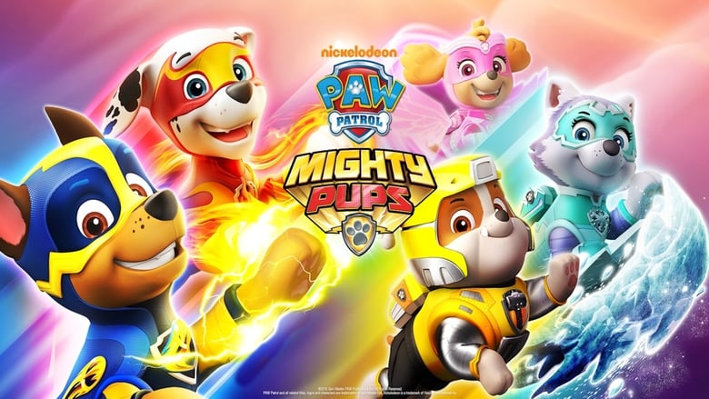 PAW PATROL: Mighty Pups 2019