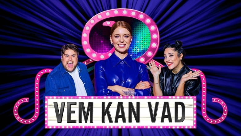 مشاهدة مسلسل Vem kan vad? مترجم أون لاين بجودة عالية