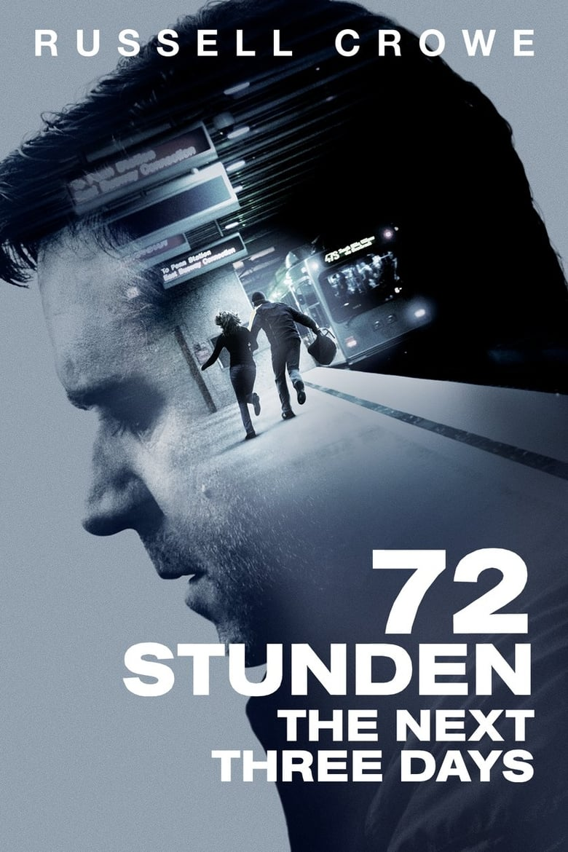 72 Stunden - The Next Three Days - Liebesfilm / 2011 / ab 12 Jahre