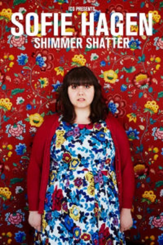 Sofie Hagen -  Shimmer Shatter - poster