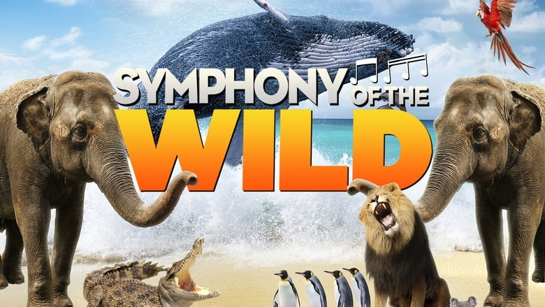 Watch Symphony of the Wild free
