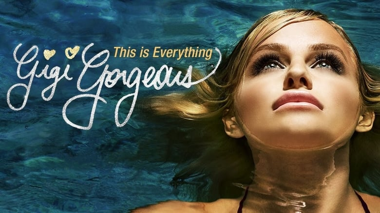 Watch This Is Everything: Gigi Gorgeous free