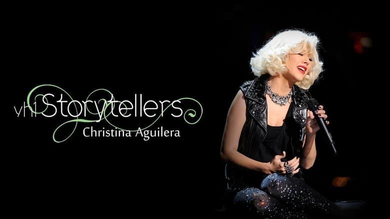 Watch Christina Aguilera: VH1 Storytellers free