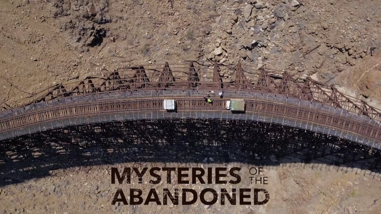 Mysteries of the Abandoned TV Show: News, Videos, Full ...