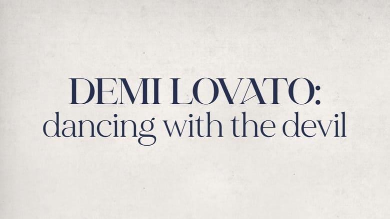 مشاهدة مسلسل Demi Lovato: Dancing with the Devil مترجم أون لاين بجودة عالية