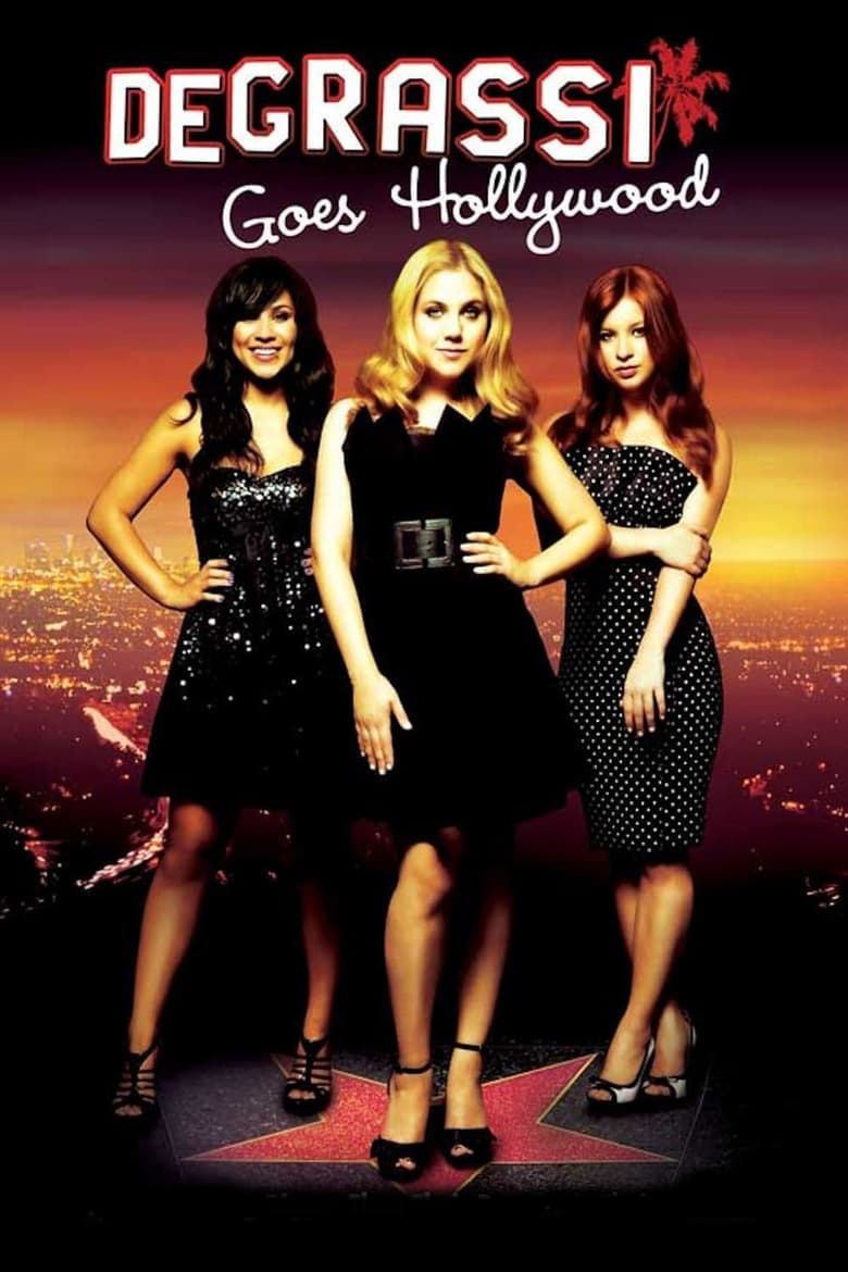Degrassi Goes Hollywood (2009)