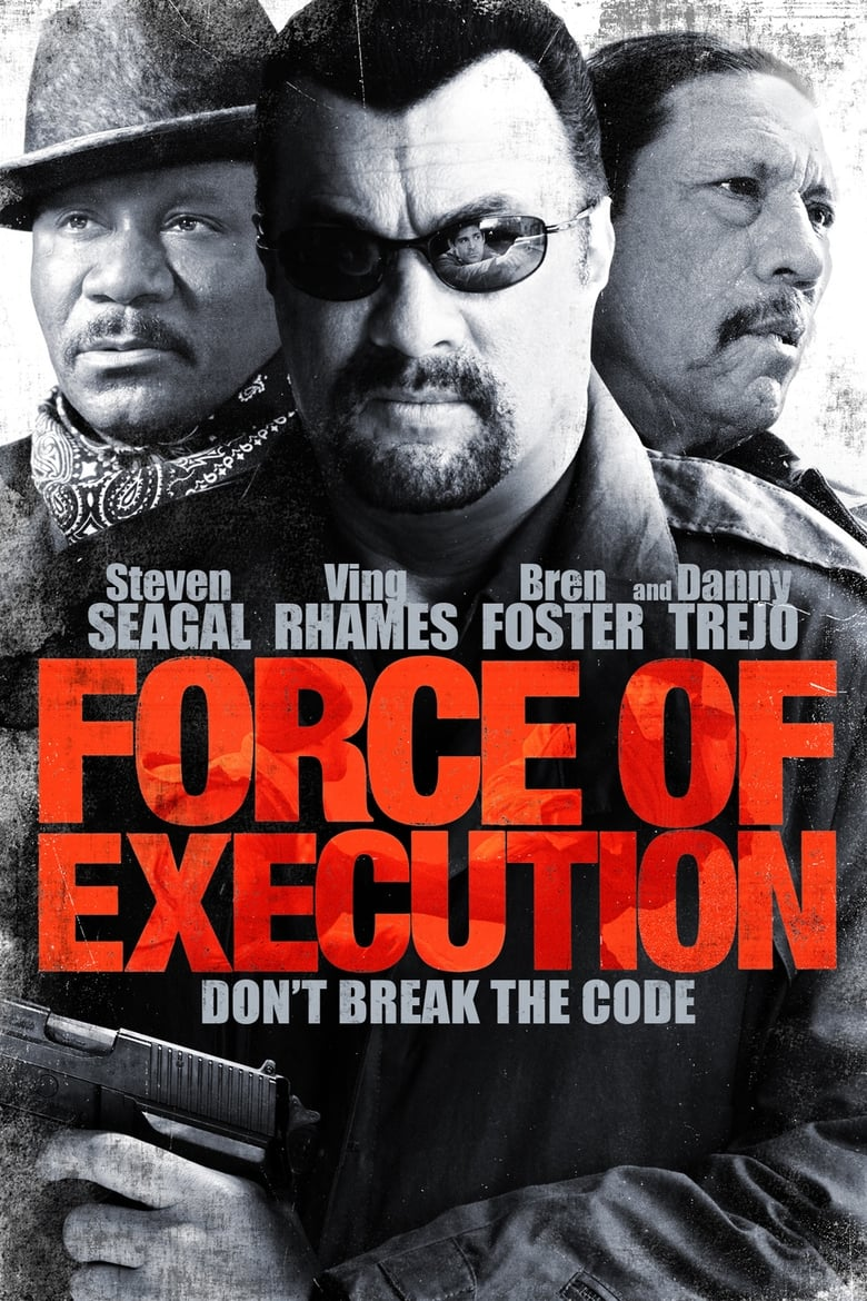 Force of Execution (2013)