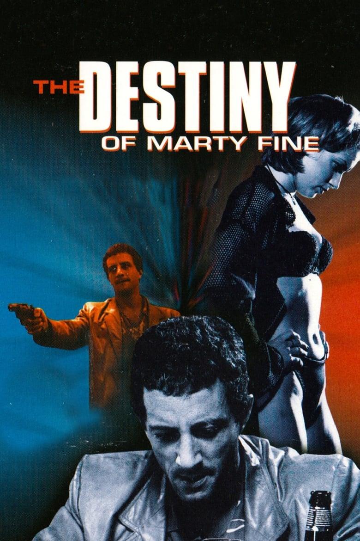The Destiny of Marty Fine (1996)