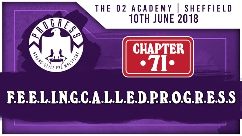 Watch PROGRESS Chapter 71: F.E.E.L.I.N.G.C.A.L.L.E.D.P.R.O.G.R.E.S.S. Full Movie Online Free HD