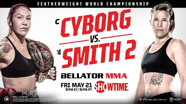 فيلم Bellator 259: Cyborg vs. Smith 2 2021 مترجم اونلاين