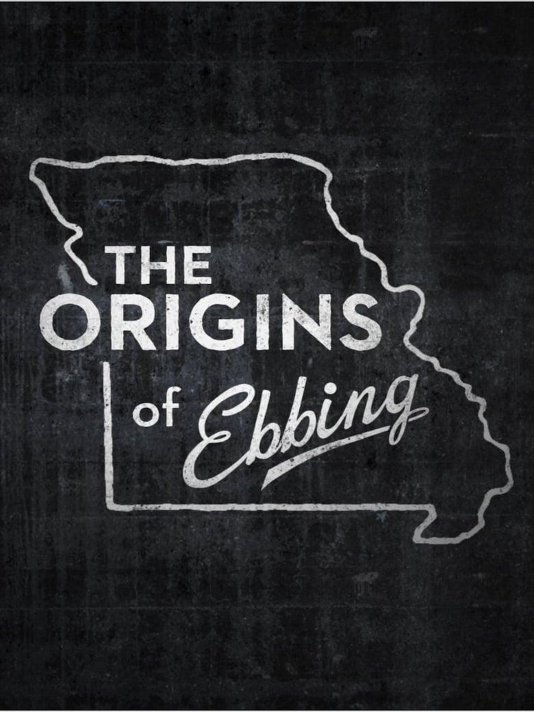 The Origins of Ebbing (2018)