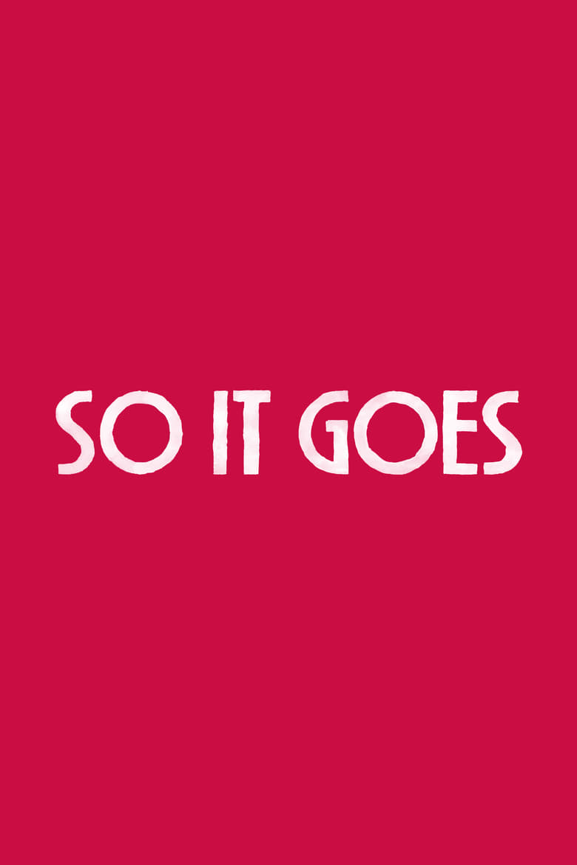 So It Goes (2017)