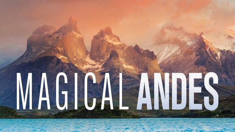 مشاهدة مسلسل Magical Andes مترجم أون لاين بجودة عالية
