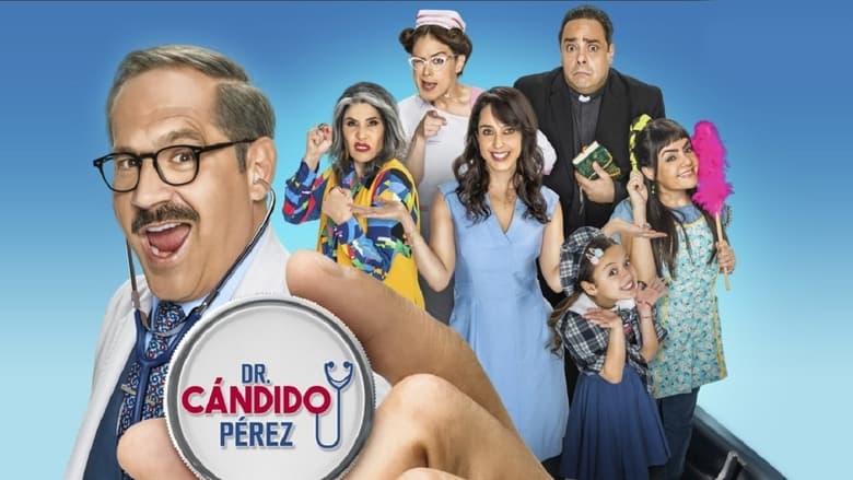 مسلسل Dr. Cándido Pérez 2021 مترجم اونلاين