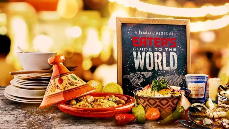 مشاهدة مسلسل Eater's Guide to the World مترجم أون لاين بجودة عالية