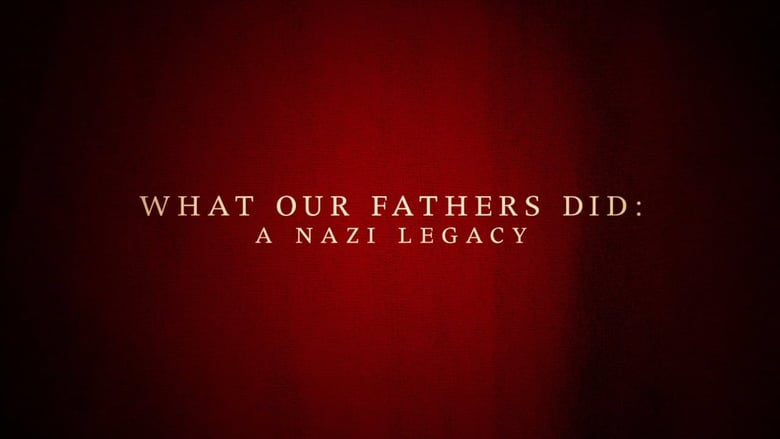 What+Our+Fathers+Did%3A+A+Nazi+Legacy